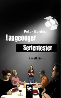 Langeooger Serientester, Peter Gerdes