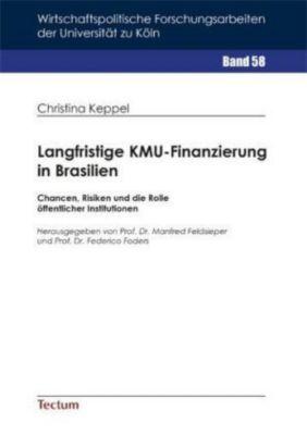 Langfristige KMU-Finanzierung in Brasilien, Christina Keppel