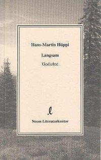 Langsam - Hans M Hüppi pdf epub