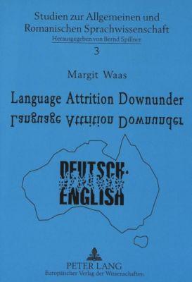 Language Attrition Downunder, Margit Waas