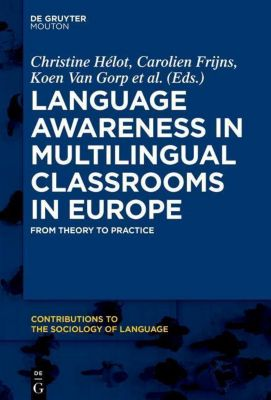Language Awareness in Multilingual Classrooms in Europe