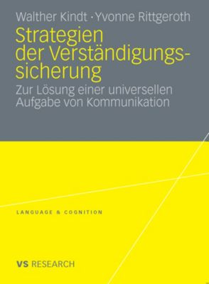 Language & Cognition: Strategien der Verständigungssicherung, Walther Kindt, Yvonne Rittgeroth