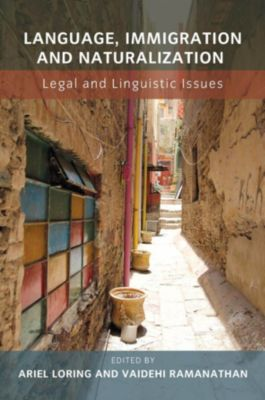 Language, Immigration and Naturalization