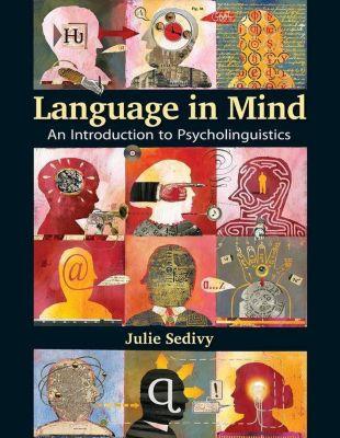 Language in Mind, Julie Sedivy