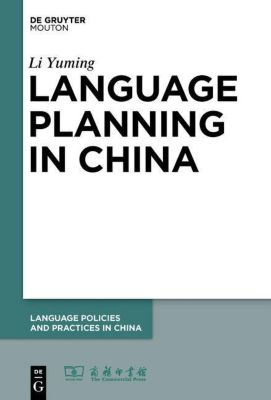 Language Planning in China, Li Yuming