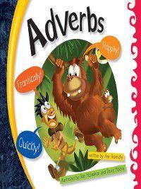 Language Rules!: Adverbs, Ann Heinrichs
