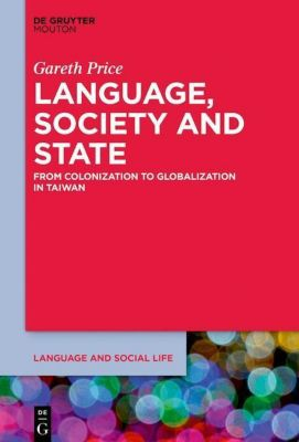 Language, Society and State, Gareth Price