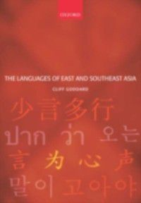 Languages of East and Southeast Asia: An Introduction, Cliff Goddard