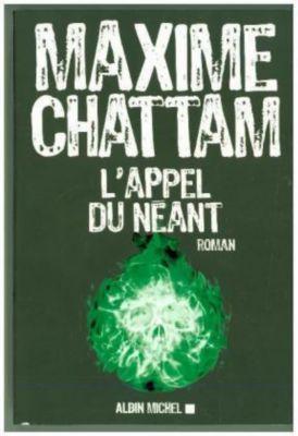 L'appel du néant, Maxime Chattam