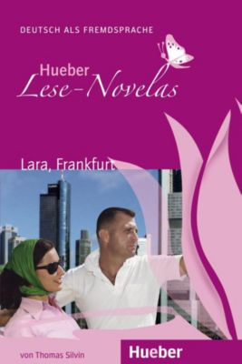 Lara, Frankfurt, Leseheft, Thomas Silvin