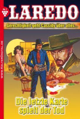 Laredo: Laredo (Der Nachfolger von Cassidy) 7 - Erotik Western, Nolan F. Ross