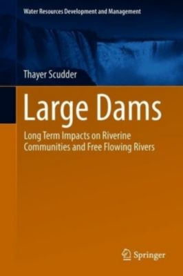 Large Dams, Thayer Scudder