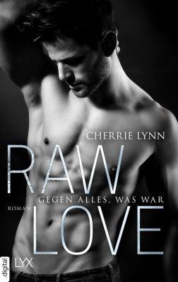 Larson Brothers: Raw Love - Gegen alles, was war, Cherrie Lynn