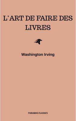 L'Art de faire des livres, Washington Irving