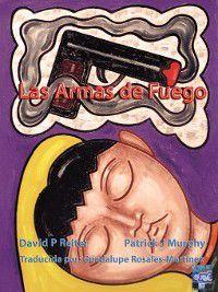 Las Armas de Fuego, David P. Reiter