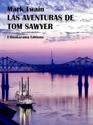 Las aventuras de Tom Sawyer, Mark Twain