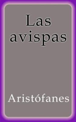 Las avispas, Aristófanes