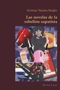 Las novelas de la rebelion zapatista, Vanden Berghe