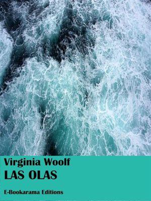Las olas, Virginia Woolf