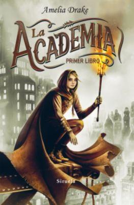 Las Tres Edades: La Academia. Primer libro, Amelia Drake