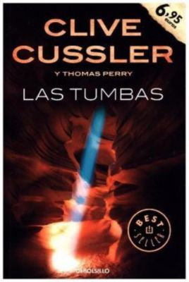Las tumbas, Clive Cussler, Thomas Perry
