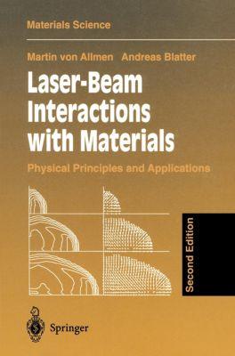 Laser-Beam Interactions with Materials, Martin von Allmen, Andreas Blatter