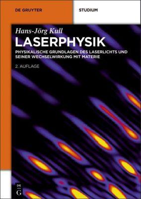 Laserphysik, Hans-Jörg Kull