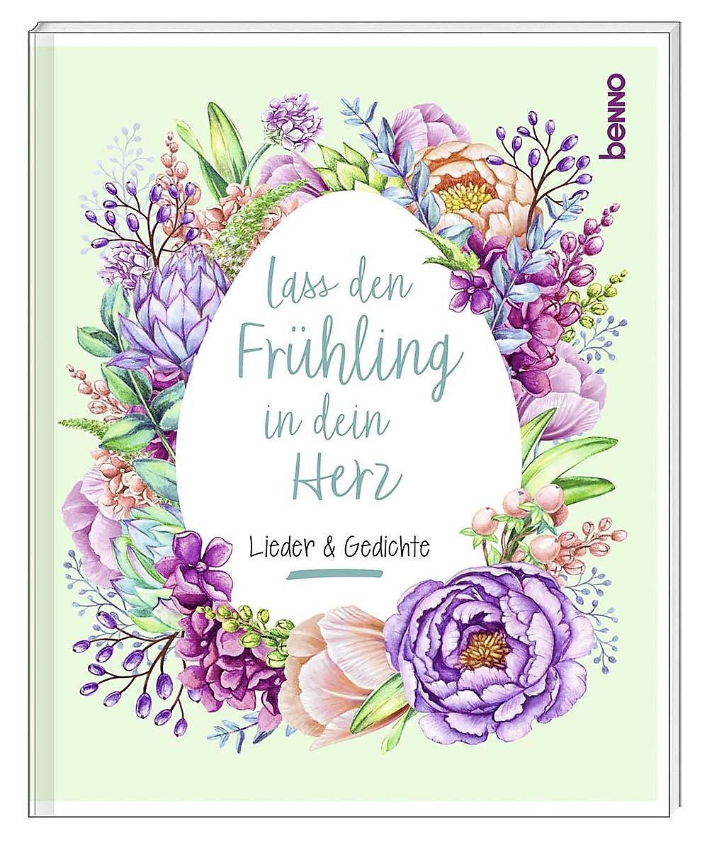 Lass Den Frühling In Dein Herz Buch Bei Weltbildde Bestellen