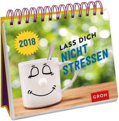 Lass dich nicht stressen 2018