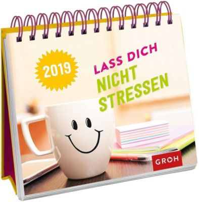 Lass dich nicht stressen 2019