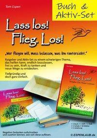 Lass los! Flieg.Los! Buch + Aktiv-Set - Tom Espen pdf epub