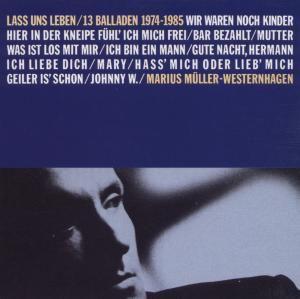 Laß uns leben (Balladen 1974-1985/Remastered), Westernhagen