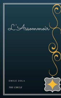 L'Assommoir, Emile Zola