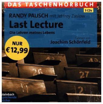 Last Lecture - Die Lehren meines Lebens, 5 Audio-CDs, Randy Pausch