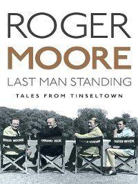 Last Man Standing, Roger Moore