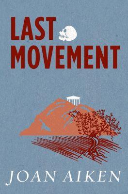 Last Movement, Joan Aiken