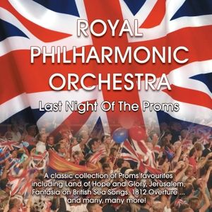 Last Night Of The Proms, Royal Philharmonic Orchestra