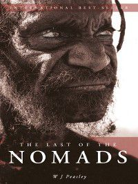 Last of the Nomads, W J Peaseley