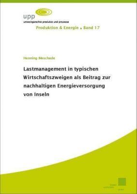 Lastmanagement in typischen Wirtschaftszweigen als Beitrag zur nachhaltigen Energieversorgung von Inseln, Henning Meschede