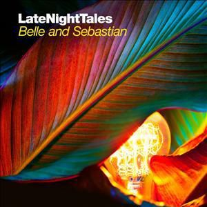 Late Night Tales: Belle & Seba, Belle & Sebastian