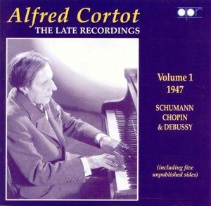 Late Recordings Vol. 1, Alfred Cortot