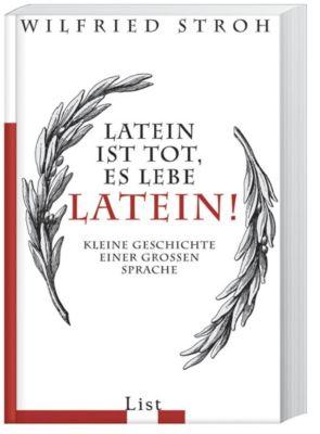 Latein ist tot, es lebe Latein!, Wilfried Stroh