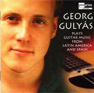 Lateinamerikan.Gitarrenmusik, Georg Gulyas
