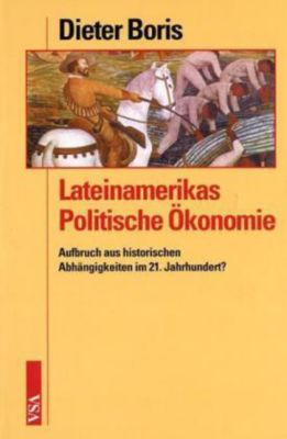 Lateinamerikas Politische Ökonomie, Dieter Boris
