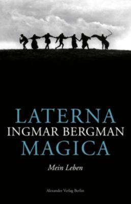 Laterna Magica - Ingmar Bergman |