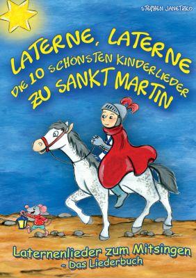Laterne, Laterne - Die 10 schönsten Kinderlieder zu Sankt Martin, Stephen Janetzko