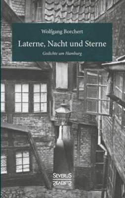 Laterne, Nacht und Sterne, Wolfgang Borchert