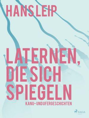 Laternen, die sich spiegeln, Hans Leip