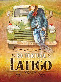 Latigo, BA Tortuga