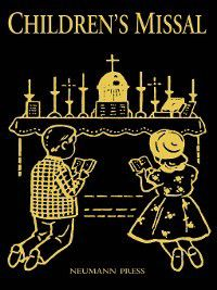 Latin Mass Children's Missal, Ph.D., Fr. H. Hoever S.O.Cist.